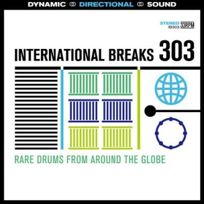 Unknown Artist - International Breaks 303: Rare Breaks From Around The Globe