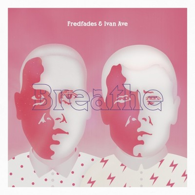 Fredfades - Breathe