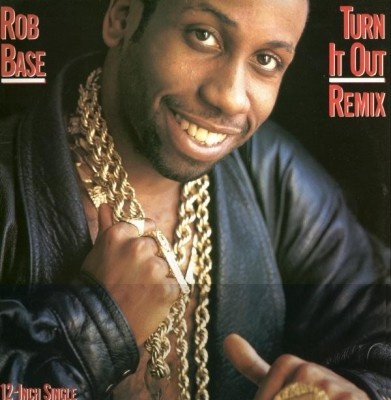 Rob Base - Turn It Out - Remix