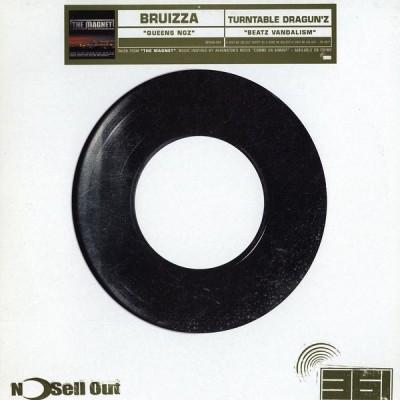Bruizza / Turntable Dragun'z - Queens NGZ / Beatz Vandalism