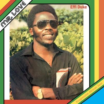 Effi Duke & The Love Family - Mr. Love