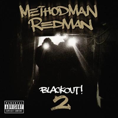 Method Man & Redman - Blackout! 2