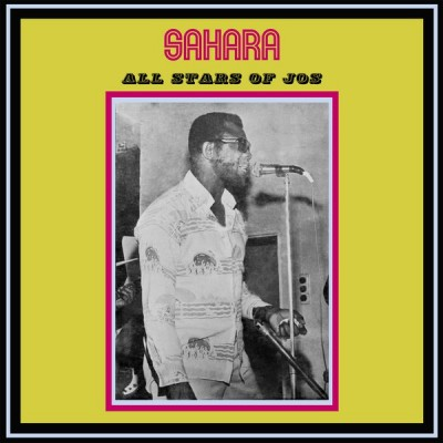Sahara All Stars Band Jos - Sahara All Stars Of Jos