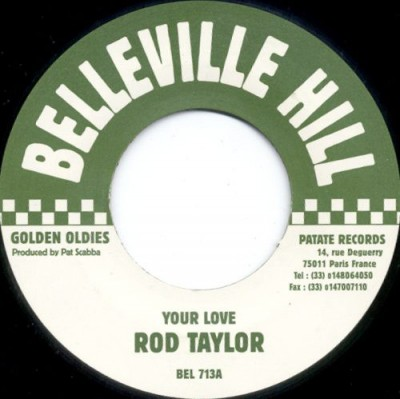 Rod Taylor / Private Tabby - Your Love / No Worry Yourself