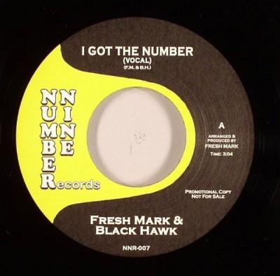 Fresh Mark & Black Hawk - I Got The Number