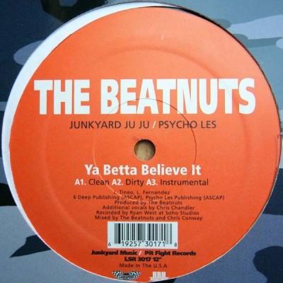 The Beatnuts - Ya Betta Believe It / U Crazy