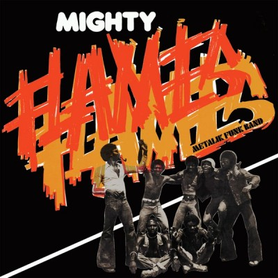 Mighty Flames - Metalik Funk Band