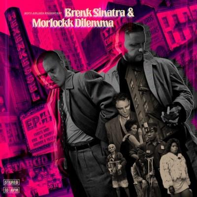 Brenk Sinatra, Morlockk Dilemma - Hexenkessel EP1+2