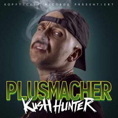 Der Plusmacher - Kush Hunter