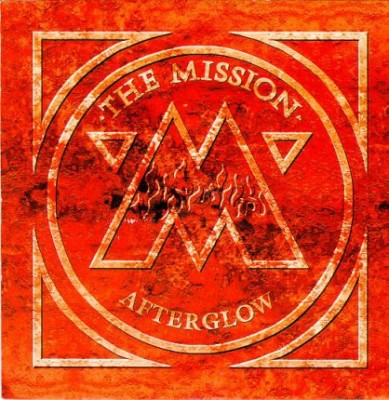 The Mission - Afterglow