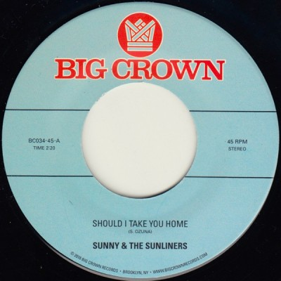 Sunny & The Sunliners - Should I Take You Home