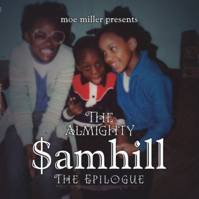 The Almighty $amhill - The Epilogue