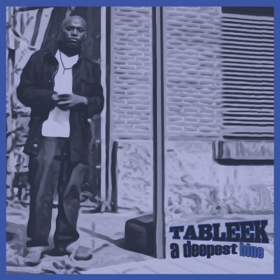 Tableek - A Deepest Blue