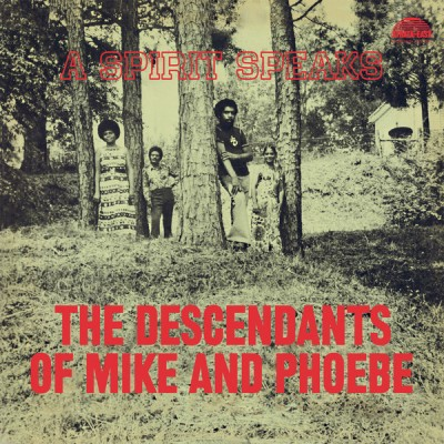 The Descendants Of Mike And Phoebe - A Spirit Speaks