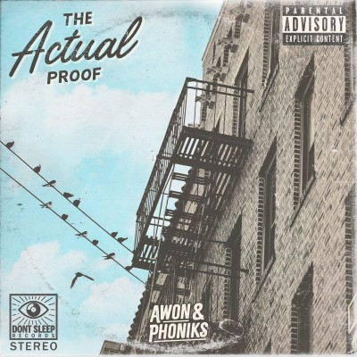 Awon & Phoniks - The Actual Proof