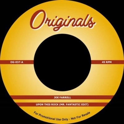 Joe Farrell / The Artifacts - Upon This Rock (Mr. Fantastic Edit) / Whassup Now Muthafucka?