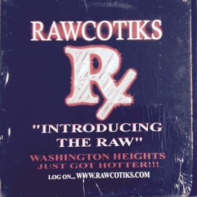 Rawcotiks - Introducing The Raw