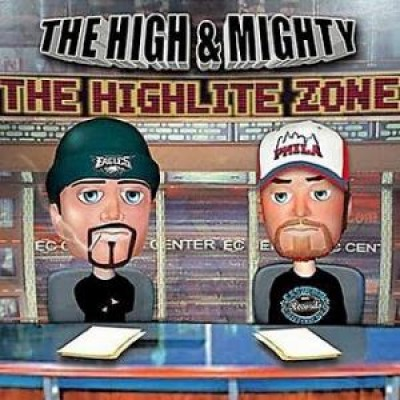 High & Mighty - The Highlite Zone
