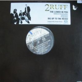 2Ruff  - The Lover In You / Big up to the headz