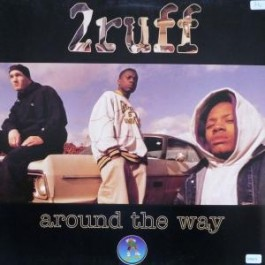 2Ruff - around the way