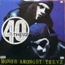 40 Thevz - Honor Amongst Thievz