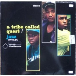 A Tribe Called Quest - Jazz (We've Got)