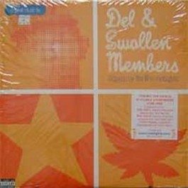 Del & Swollen Members - one big trip / the high road