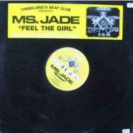 Ms. Jade - Feel The Girl