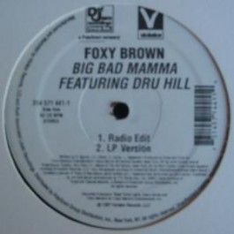 Foxy Brown - Big Bad Mama (feat Dru Hill)