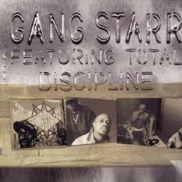 Gang Starr - Discipline (ft Total)