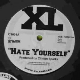 XL - Hate Yourself