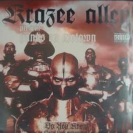 Krazee Alley - Do U Know