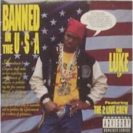 Luke - Banned In The USA (feat 2 Live Crew)