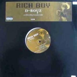 Rich Boy - D-boyz