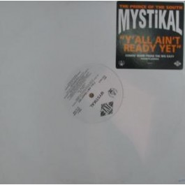 Mystikal - y´all ain´t ready yet