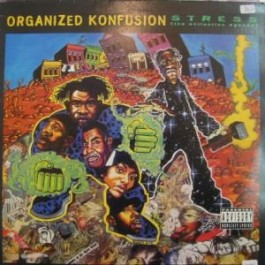 Organized Konfusion - Stress (the extinction agenda)