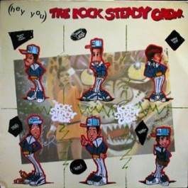 The Rock Steady Crew - (Hey You) The Rock Steady Crew