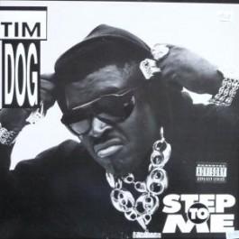 Tim Dog - Step To Me