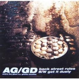 AG / Ghetto Dwellas - Back Street Rules / Get It Dusty