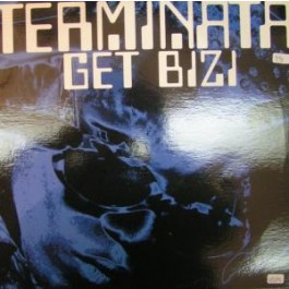 Terminata - Get Bizi / Sex