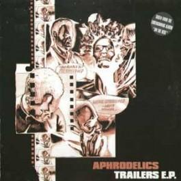 Aphrodelics - Trailers E.P.