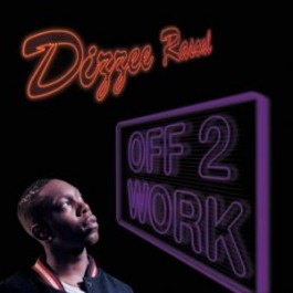 Dizzee Rascal - Off 2 Work