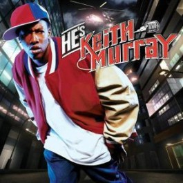 Keith Murray - He's Keith Murray