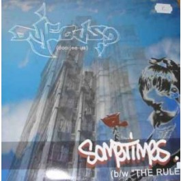 Dujeous? - Sometimes / The Rules