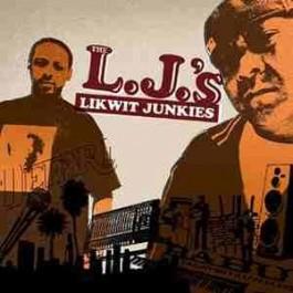 The Likwit Junkies - The L.J.'s