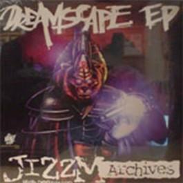 Jizzm - Dreamscape EP