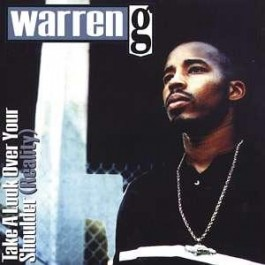 Warren G - Take A Look Over Your Shoulder ( Reality)