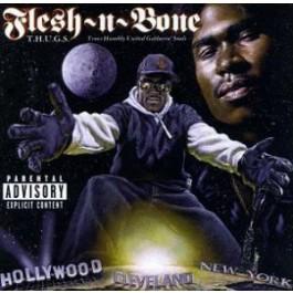 Flesh-N-Bone - T.H.U.G.S. Trues Humbly United Gatherin' Souls