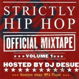 DJ Desue - Strictly Hip Hop: Official Mixtape Volume 1