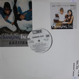 Changing Faces - G.H.E.T.T.O.U.T. Part II